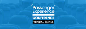 Passenger Experience Conference goes online