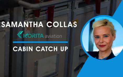 Cabin Catch Up: Samantha Collas, Korita Aviation