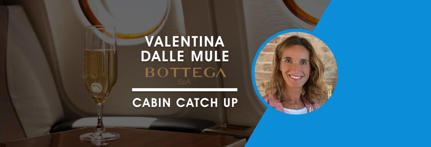Cabin Catch Up: Valentina Dalle Mule, Bottega S.p.A.