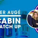 Cabin Catch Up: Pier Augé