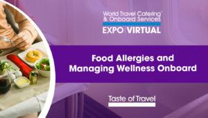 Food Allergies and Managing Wellness Onboard